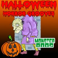 Halloween Horror Grooves — Monster Bros.