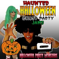 Haunted Halloween Ghost Party Jams — Halloween Party Monsters