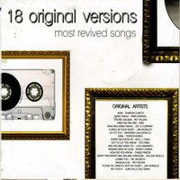 18 Original Versions: Most Revived Songs — сборник