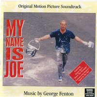 My Name Is Joe — George Fenton