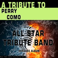 A Tribute to Perry Como — All Star Tribute Band