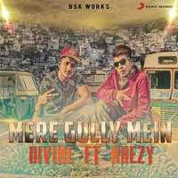 Mere Gully Mein — Divine, DIVINE (Gully Gang)