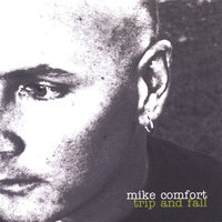 Trip And Fall — Mike Comfort