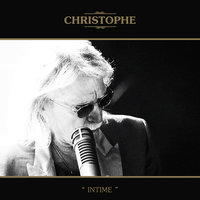 Intime — Christophe