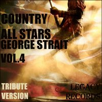 Country Allstars - George Strait Tribute Hits, Vol. 4 — New Tribute Kings