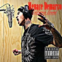 California Sound — Menace Demarco