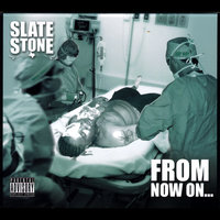 From Now On — Slate Stone