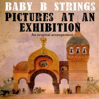 Pictures At an Exhibition — Baby B Strings