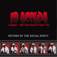 Return of the Social Misfit — Ed Accura