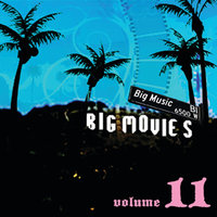 Big Movies, Big Music Volume 11 — сборник