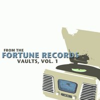 From the Fortune Records Vaults, Vol. 1 — сборник