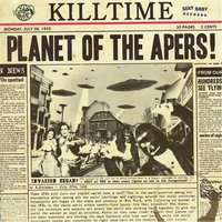 Planet of the Apers! — Killtime