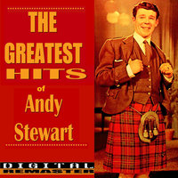 Andy Stewart the Greatest Hits — Andy Stewart