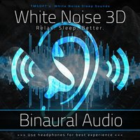 White Noise 3D: Binaural Audio — Tmsoft's White Noise Sleep Sounds