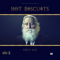 Hot Biscuits — Nely Jax