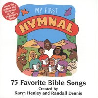 My First Hymnal: 75 Favorite Bible Songs — сборник