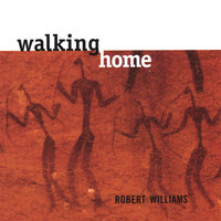 Walking Home — Robert Williams