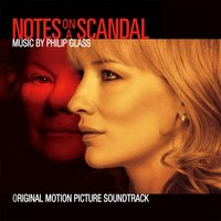 Notes on a Scandal — Philip Glass