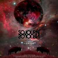 Load Up/Spaceship — Sojourn