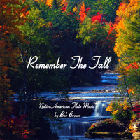 Remember the Fall — Bob Brown