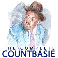 The Complete Count Basie — Count Basie, Count Basie Orchestra