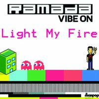 Light my fire — Ramada