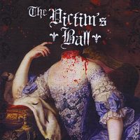 The Victim's Ball — The Victim's Ball