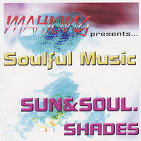 Mahjong Presents...Soulful Music — Federico Conti, Sun & Soul Shades