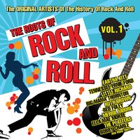 The Roots of Rock and Roll, Vol. 1 — сборник