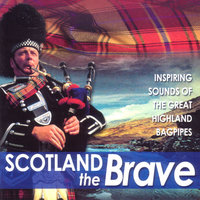 Scotland The Brave — Buccleuch & Queensbury Caledonia PB