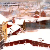 It Never Snows Around Here — The Public Library