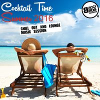 Cocktail Time Summer 2016 (Chill out and Lounge Music Session) — сборник