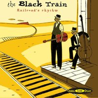 Original Sound Deluxe : The Black Train — сборник