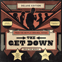 The Get Down: Original Soundtrack From The Netflix Original Series — сборник