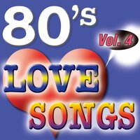 80'S Love Songs Vol.4 — The Eighty Ballad Group