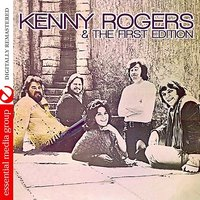 Kenny Rogers & The First Edition — Kenny Rogers, The First Edition