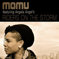 Riders on the Storm — Momu