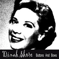 Buttons And Bows — Dinah Shore