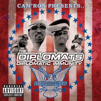 Cam'Ron Presents The Diplomats - Diplomatic Immunity — The Diplomats