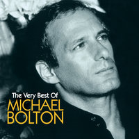 Michael Bolton The Very Best — Michael Bolton