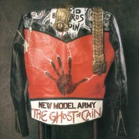 The Ghost Of Cain — New Model Army
