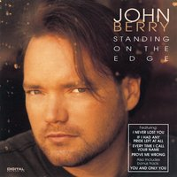 Standing On The Edge — John Berry