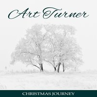 Christmas Journey — Art Turner