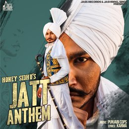 Jatt Anthem — Honey Sidhu