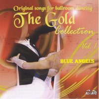 Ballroom Dancing The Gold Collection — Blue Angels