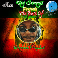 King Jammys Presents the Best of — Michael Prophet