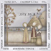 City On A Hill: Sing Alleluia — сборник