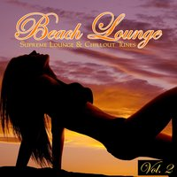 Beach Lounge, Vol. 2 - 20 Supreme Lounge & Chillout Tunes — сборник