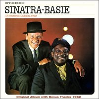 An Historical Musical First — Джордж Гершвин, Count Basie & His Orchestra, Frank Sinatra, Frank Sinatra, Count Basie And His Orchestra