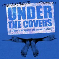 Under the Covers - Cover Versions of Smash Hits, Vol. 21 — The Minister Of Soundalikes